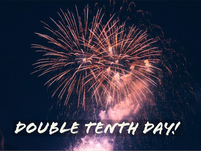 Happy Double Tenth Day!